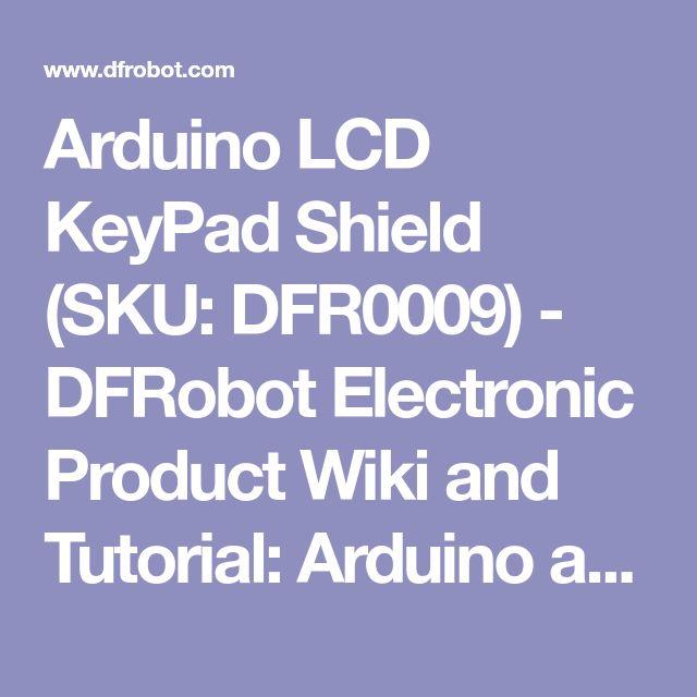 dfrobot lcd keypad shield tutorial