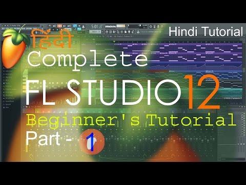 fl studio complete tutorial